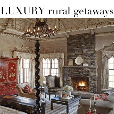 TRAVEL – 5 Wintertime Luxury Ruralist Getaways.